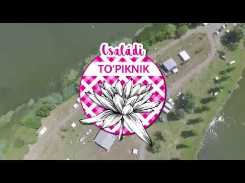 VIDEÓ - CSALÁDI TO'PIKNIK - 1. nap
