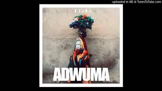 E.L X A.I – Adwuma (Official Audio)