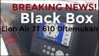 Breaking News! Black Box Pesawat Lion Air JT 610 Ditemukan
