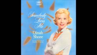 I Hadn't Anyone Till You - Dinah Shore