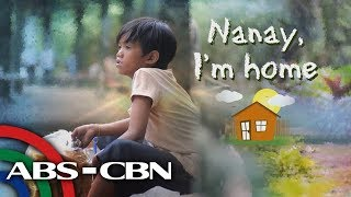 Mission Possible: Nanay, I'm home