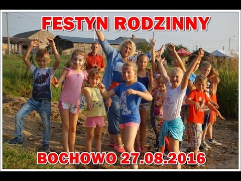 Festyn Rodzinny - Bochowo 2016