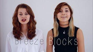 Breezeblocks - Alt-J (Cover - Sophie Winter & Ellie D)