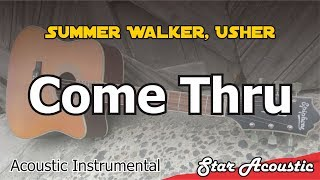 Summer Walker, Usher   Come Thru (Slow Chill Acoustic With Lyrics)