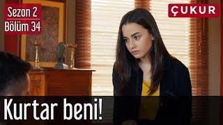 Çukur 2.Sezon 34.Bölüm (Sezon Finali)   Kurtar Beni!