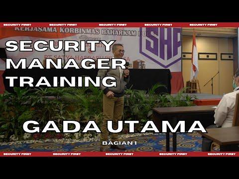 SECURITY MANAGER TRAINING GADA UTAMA #SECURITYFIRST
