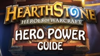 Hearthstone: ALL Hero Powers Guide & Analysis - Which Ones Are Best & Why?
