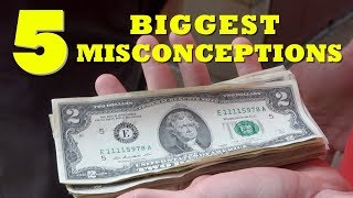 The Top 5 misconceptions about the 2 dollar bill
