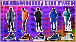 WEARING JORDAN 1'S FOR A WEEK🔥| JORDAN 1 OUTFIT IDEAS🤯‼️