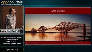 "CppCon 2017: Stephen Spann ""Cross-Platform Apps with Dropbox's Djinni..."""