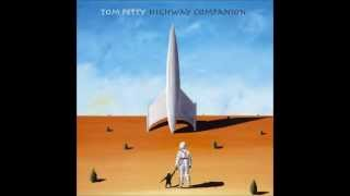 """Home"" - Tom Petty [Highway Companion]"