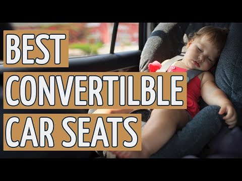 ⭐️ Best Convertible Car Seat: TOP 10 Convertible Car Seats 2018 REVIEWS ⭐️