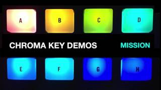Chroma Key Demos: 01 Mission