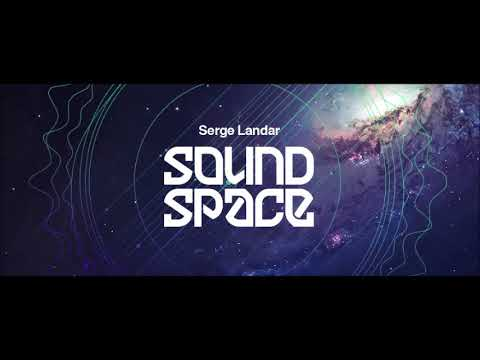 Serge Landar Sound Space August 2020 DIFM Progressive