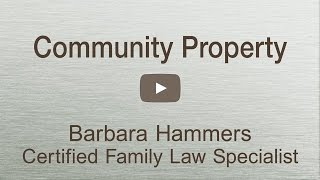 CA Community Property rights explained