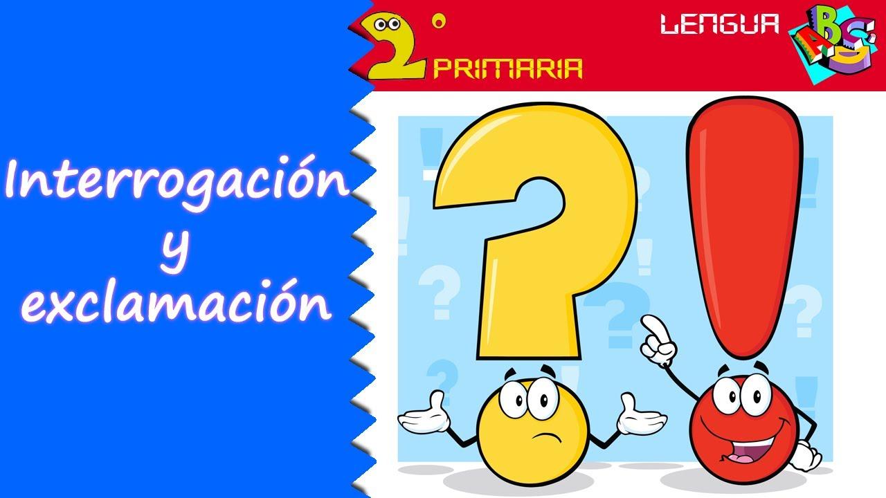 Lengua Castellana. 2º Primaria. Tema 2. Signos de interrogación y de exclamación