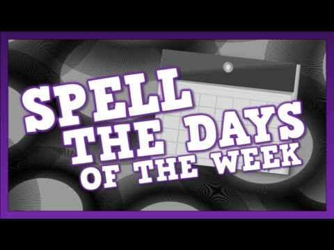 Download Spell the Days of the Week! (song for kids about spelling ...