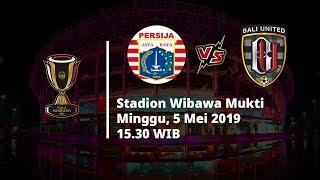 Live Streaming 8 Besar Piala Indonesia Leg Kedua, Persija Vs Bali United, Pukul 15.30 WIB