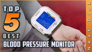 Top 5 Best Blood Pressure Monitor Review in 2020