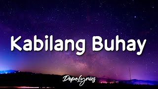 Kabilang Buhay - Bandang Lapis (Lyrics) 🎵