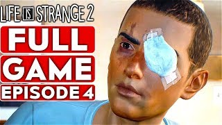 LIFE IS STRANGE 2 EPISODE 4 Gameplay Walkthrough Part 1 FULL GAME [1080p HD PC] - No Commentary