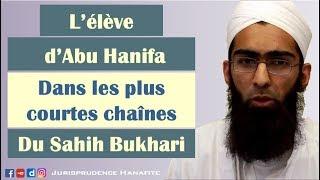 L'élève de l'imam Abu Hanifa dans les plus courtes chaînes de transmission du Sahih Bukhari – Shaykh Mohammad Yasir Al-Hanafi