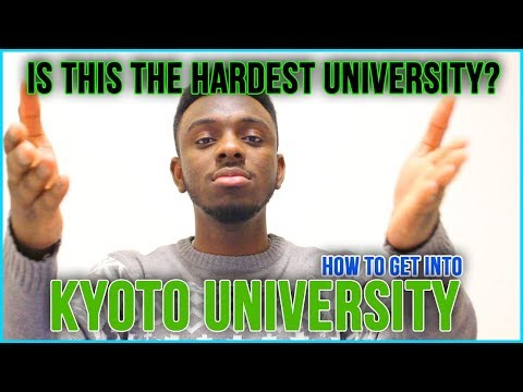 Why So Difficult? Kyoto University - Should You School