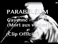 Parabellum - Cayenne (Mort aux vaches) Officiel - avec paroles