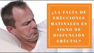 La falta de erección matinal es un signo de disfunción eréctil?