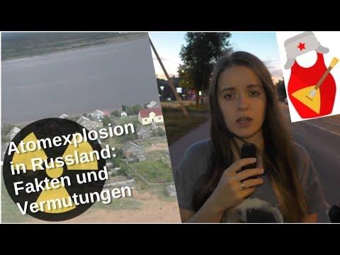 Atomexplosion in Nordrussland: Fakten und Vermutungen [Video]