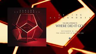 ASKING ALEXANDRIA - Where Did It Go?