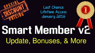 Smart Member Review - Version 2 Update - Last Chance Lifetime Access - Build Membership Sites