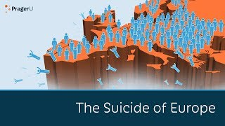 The Suicide of Europe