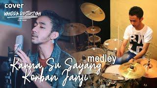 KARNA SU SAYANG Medley KORBAN JANJI (Cover By Wandra)