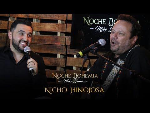 Nicho Hinojosa en Noche Bohemia con Mike Salazar