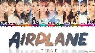IZ*ONE (아이즈원)   'AIRPLANE' Lyrics [Color Coded_Han_Rom_Eng]