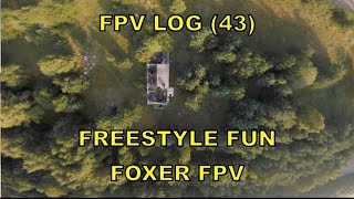 FPV LOG 43 / freestyle fun / lost place