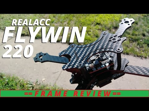 Realacc Flywin 220 Frame Review from Banggood