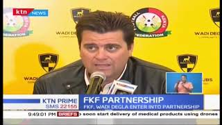 FKF enters partnerships with foreign entities to improve football in Kenya