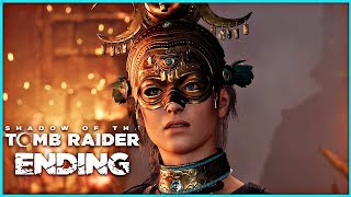 Shadow Of The Tomb Raider Walkthrough Part 9 - ENDING | PS4 Pro Gameplay