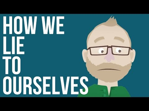 How We Lie to Ourselves