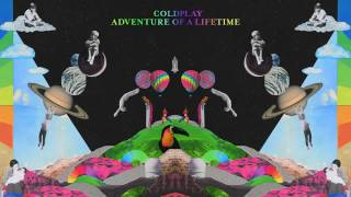 Coldplay   Adventure Of A Lifetime Official audio   YouTube