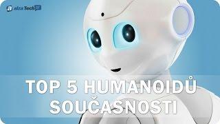 TOP 5 humanoidních robotů současnosti! - AlzaTech #526