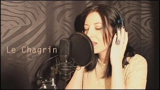 Le Chagrin - Christophe Willem Cover