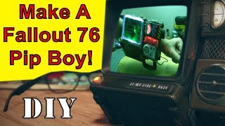 HOW TO MAKE: Fallout 76 Pipboy!