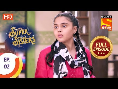 Super Sisters - Ep 2 - Full Episode - 7th August, 2018