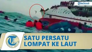 Video Detik-detik Penumpang KM Karya Indah Satu per satu Lompat ke laut saat Kapal Terbakar