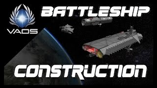 KSP V-1.0.5 - Vid#128 - BASIC Battleship Construction.