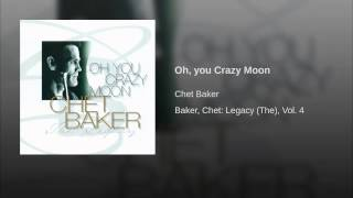 Oh, you Crazy Moon
