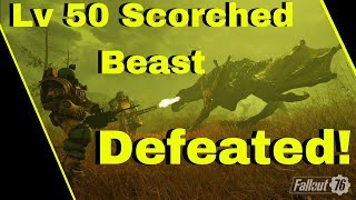 Fallout 76 - Lv 50 SCORCHBEAST DEFEATED!